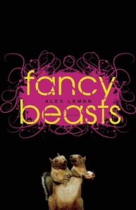 Fancy Beasts by Alex Lemon